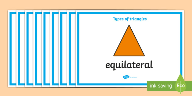Types Of Triangles Display Posters - types of triangles, type, triangle, display, poster, sign, banner, triangles, maths, Math, shape, shapes, type, different