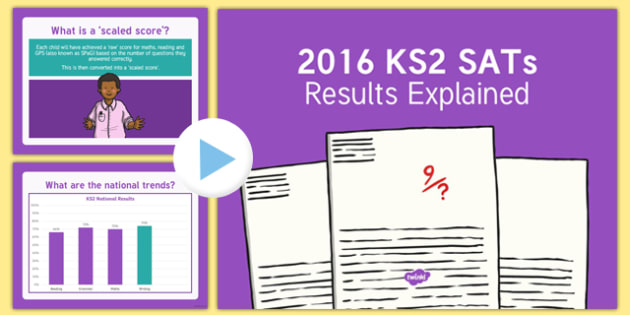 2016 KS2 SATs Results Explained PowerPoint