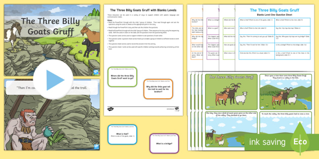 The Three Billy Goats Gruff with Blanks Level Questions - Blanks Levels Activities, Language for Thinking, speaking and listening, questions, receptive delay,