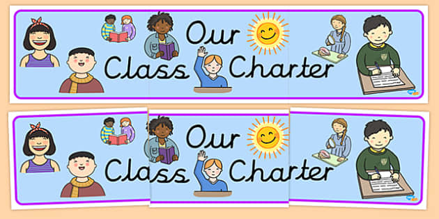 Our Class Charter - display lettering - Rules and Behaviour Display Primary Resources, Rules, Behaviour