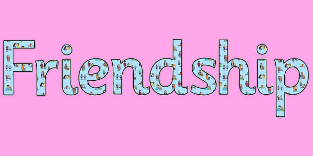 Friendship - display lettering - Relationships Primary Resources, Relationships, Bullying, Friends
