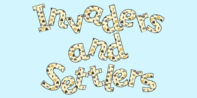 'Invaders and Settlers' Display Lettering - invaders and settlers, invaders and settlers display, invaders and settlers display words, ks2 display lettering