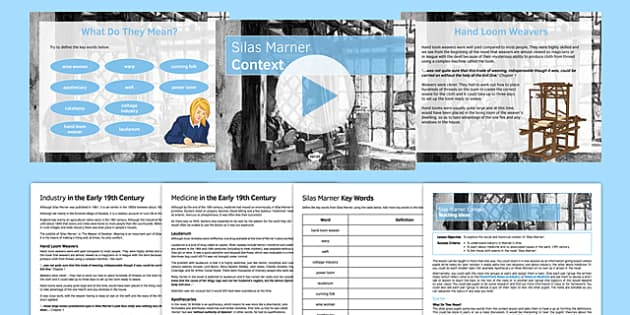 Silas Marner Context Lesson Pack - handloom, industry wise woman, wise man
