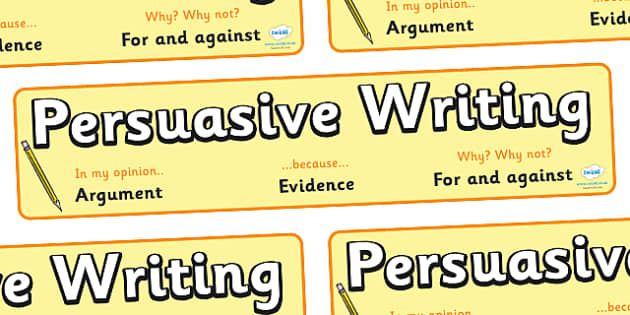 Writing a persuasive argument