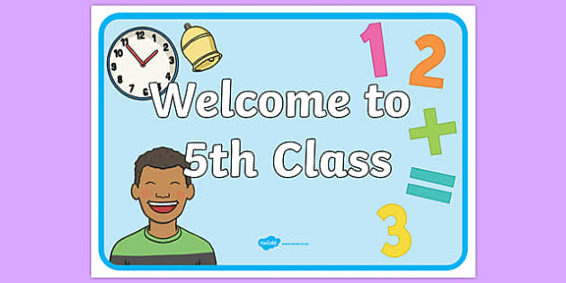 Welcome to 5th Class Display Poster-Irish