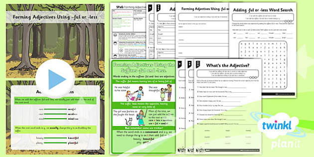PlanIt Y2 SPaG Lesson Pack: Forming adjectives using -ful -less - GPS, suffixes, root words, adjectives, ful, less