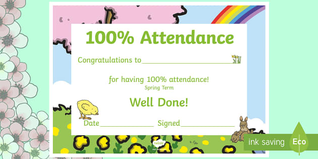 Spring Themed 100 Attendance Certificate - Certificates, awards