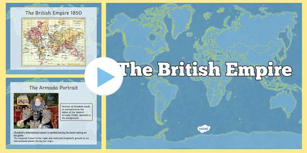 The British Empire Information PowerPoint  british empire