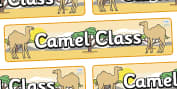 Camel Themed Classroom Signs Primary Resources, classroom, labels