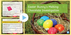 * NEW * Easter Bunny's Melting Chocolate Investigation PowerPoint