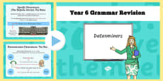 Year 6 Grammar Revision Guide and Quick Quiz Determiners