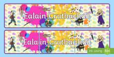 CfE Expressive Arts Display Banner Gaelic