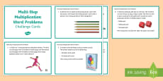KS2 Multi-Step Multiplication Word Problems Maths Challenge Cards