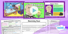 PlanIt - Science Year 4 - Scientists and Inventors Lesson 5: Thomas Edison Lesson Pack