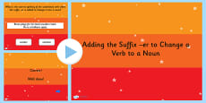 Making a Noun by Adding the Suffix  er to a Verb SPaG PowerPoint Quiz