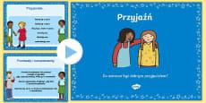 Prezentacja PowerPoint Co oznacza być dobrym przyjacielem?