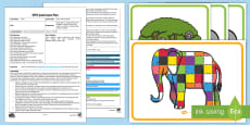* NEW * EYFS Elmer's Phonics Game Adult Input Plan and Resource Pack to Support Teaching on Elmer