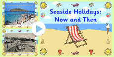 Seaside Holidays Now and Then PowerPoint