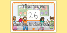 There are Children in Class Today Display Poster