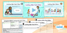 PlanIt - RE Year 1 - Caring for Others Lesson 1: Looking After Each Other Lesson Pack