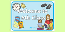 Welcome to 6th Class Display Poster