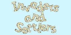 'Invaders and Settlers' Display Lettering