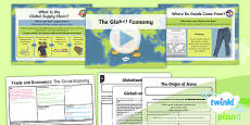 PlanIt - Geography Year 6 - Trade and Economics Lesson 5: The Global Economy Lesson Pack