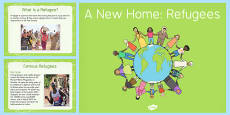A New Home: Refugees PowerPoint