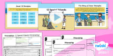 PlanIt - RE Year 1 - Friendship Lesson 6: 12 Special Friends (Christianity)  Lesson Pack