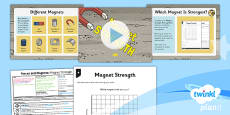 PlanIt - Science Year 3 - Forces and Magnets Lesson 4: Magnet Strength Lesson Pack