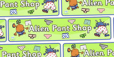 Pant Shop Role Play Display Banner to Support Teaching on Aliens Love Underpants