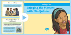 Mindful Me: An Introduction to Mindfulness PowerPoint