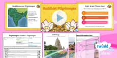 * NEW * PlanIt - RE Year 4 - Pilgrimages Lesson 1: Buddhist Pilgrimages Lesson Pack