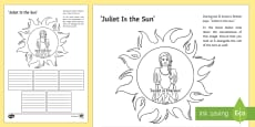 Romeo and Juliet: Juliet is the Sun Act II, Scene ii Activity Sheet