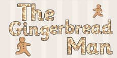 The Gingerbread Man Themed Display Lettering