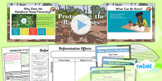 PlanIt - Geography Year 3 - Rainforests Lesson 6: Protecting the Rainforest Lesson Pack