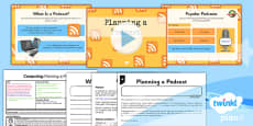PlanIt - Computing Year 5 - Radio Station Lesson 3: Planning a Podcast Lesson Pack