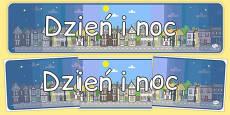Day and Night Display Banner Polish