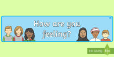 How Are You Feeling Display Banner