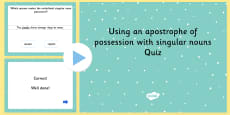 Using an Apostrophe of Possession with Singular Nouns SPaG Punctuation PowerPoint Quiz