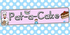 Pat a Cake Display Banner (Australia)