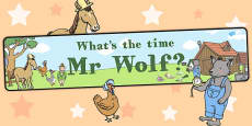 Display Banner to Support Teaching on What's The Time, Mr Wolf?