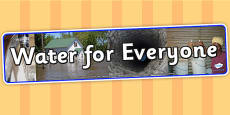 Water for Everyone IPC Photo Display Banner