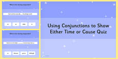 Using Conjunctions to Show Either Time or Cause SPaG Grammar PowerPoint Quiz