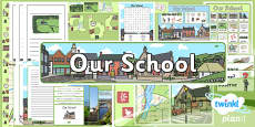 PlanIt - Geography Year 1 - Our School Unit Additional Resources
