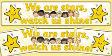 We Are Stars Watch Us Shine Display Banner