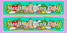 Healthy Eating Cafe Role Play Banner
