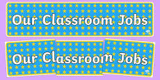 Our Classroom Jobs Display Banner Blue With Yellow Stars