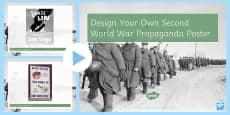 * NEW * Design Your Own Second World War Propaganda Poster PowerPoint
