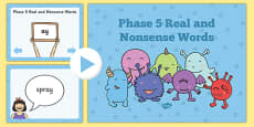 Phase 5 Real and Nonsense Words PowerPoint